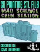 Mad Science: Chem Station (3D Printing)