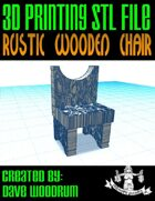 Rustic Wooden Chair (STL 3D Print Files)