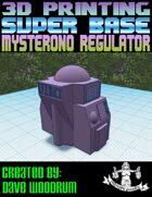 Super Base: Mysterono Regulator