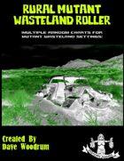 Rural Mutant Wasteland Roller