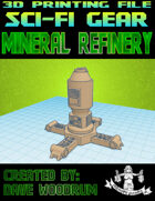 Mineral Refinery (3D Printing)
