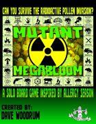 Mutant Megabloom