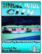 Single Wide City