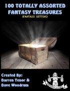 100 Totally Assorted Fantasy Treasures