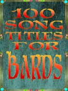 100 Song Titles For Bards