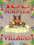 100 Sinister Villains