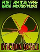 Post Apocalypse Side Adventure: Eviction Notice