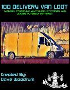 100 Delivery Van Loot