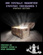 100 Totally Assorted Fantasy Treasures 3