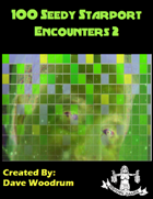 100 Seedy Starport Encounters 2
