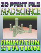Mad Science: Animation Station (3D Printing)