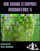 100 Seedy Starport Encounters 4
