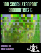 100 Seedy Starport Encounters 5
