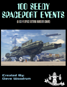 100 Seedy Spaceport Events