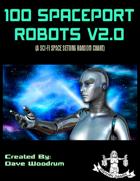 100 Spaceport Robots V2.0