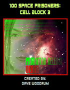 100 Space Prisoners: Cell Block 3