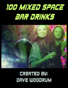 100 Mixed Space Bar Drinks