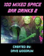 100 Mixed Space Bar Drinks 2