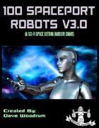 100 Spaceport Robots V3.0