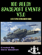 100 Seedy Spaceport Events V3.0