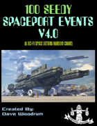 100 Seedy Spaceport Events V4.0