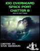 100 Overheard Space Port Chatter 8