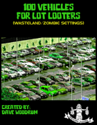 100 Vehicles For Lot Looters