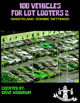 100 Vehicles For Lot Looters 2
