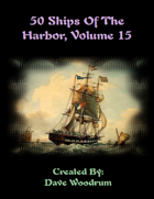 50 Ships Of The Harbor, Volume 15