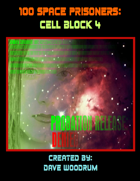 100 Space Prisoners: Cell Block 4