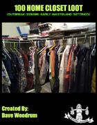 100 Home Closet Loot