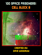 100 Space Prisoners: Cell Block 5