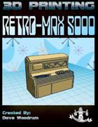 Retro-Max 5000 (3D Print STL File)
