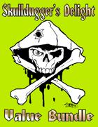 Skulldugger's Delight [BUNDLE]
