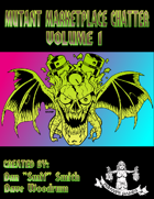 Mutant Marketplace Chatter Volume 1
