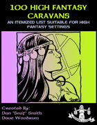 100 High Fantasy Caravans
