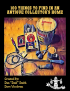 100 Things To Find In An Antique Collector's Home