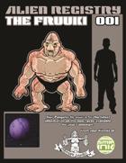 Alien Registry: The Fruuki