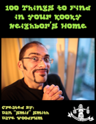 100 Things To Find At Your Kooky Neighbor's Home