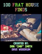 100 Frat House Finds