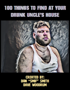 100 Things To Find At Your Drunk Uncle's House