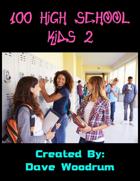 100 High School Kids 2