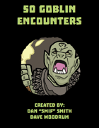 50 Goblin Encounters