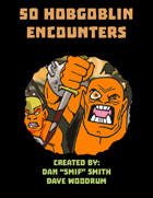 50 Hobgoblin Encounters