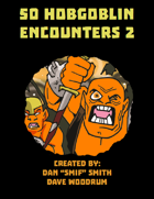50 Hobgoblin Encounters 2