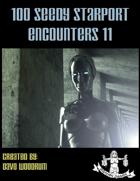 100 Seedy Starport Encounters 11