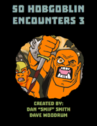 50 Hobgoblin Encounters 3