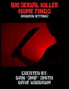100 Serial Killer Home Finds