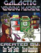 Galactic Vending Machine