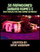 50 Abandoned Suburb Homes 2